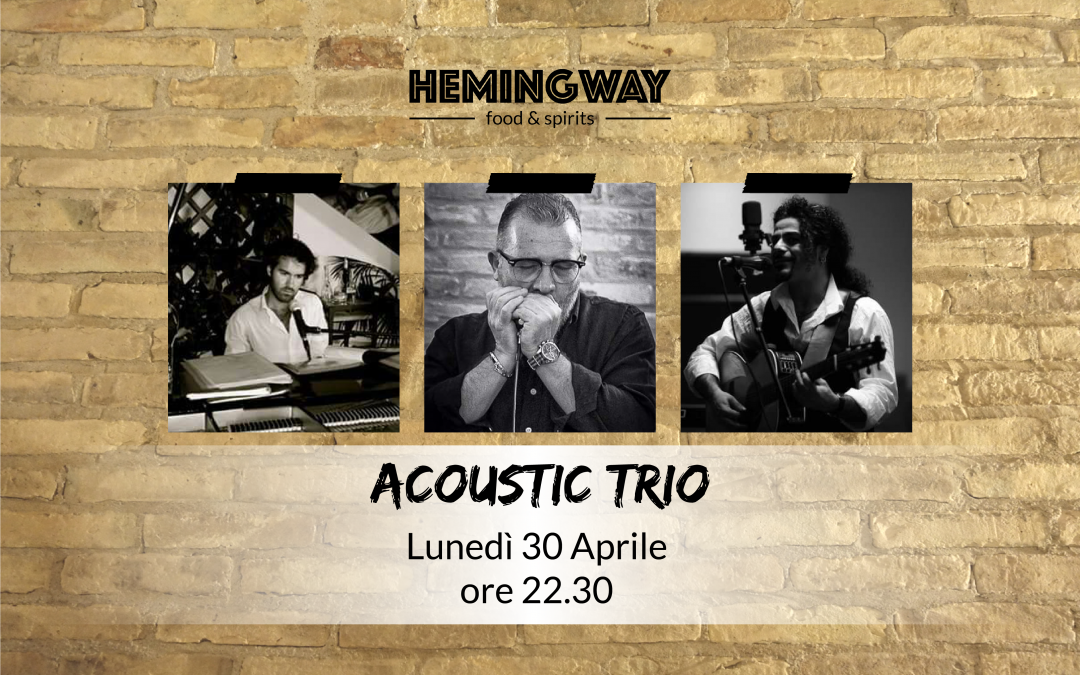 Acoustic Trio live il 30 Aprile